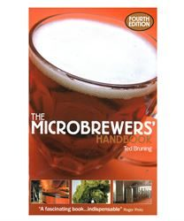 The Microbrewers Handbook by Ted Bruning